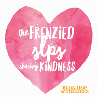The Frenzied SLPs Sharing Kindness