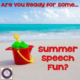 Summer Speech FUN!